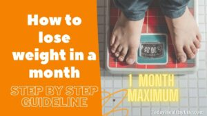 How to lose weight in a month
